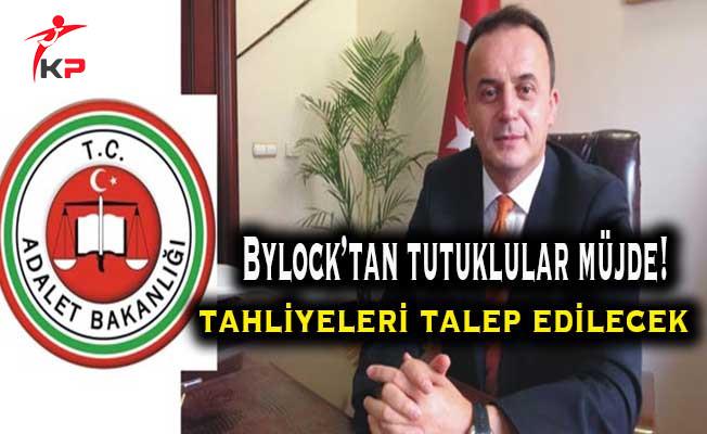 ByLock'tan Tutuklu Olanlara Müjde! Tahliyeleri İstenecek