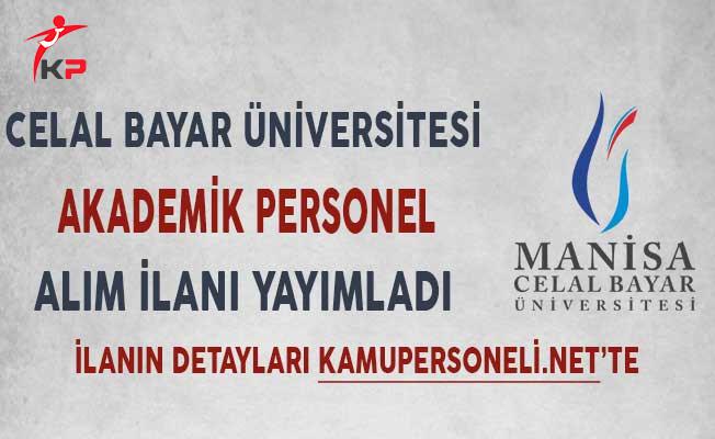 Celal Bayar Üniversitesi Akademik Personel Alımı Yapıyor!