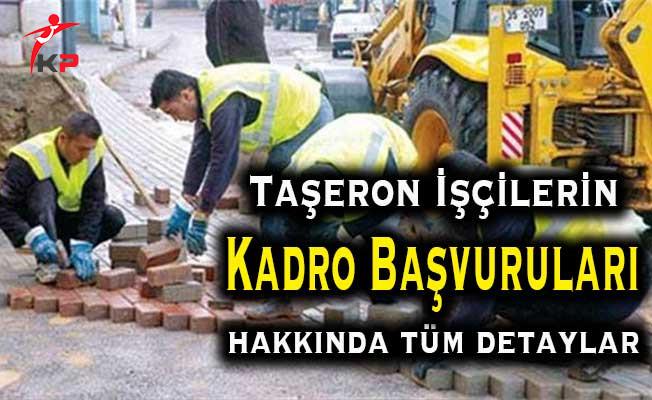 ÇSGB Taşerona Kadro Başvurularının Detaylarını Açıkladı
