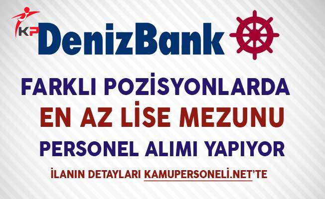 Denizbank En Az Lise Mezunu Personel Alım İlanı Aralık 2017
