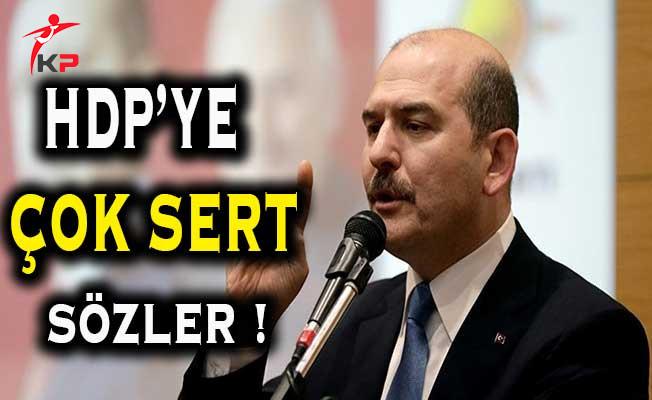 İçişleri Bakanı Soylu'dan HDP'ye İlişkin Sert Açıklamalar