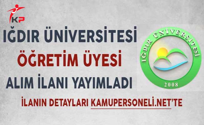 Iğdır Üniversitesi Öğretim Üyesi Alım İlanı!