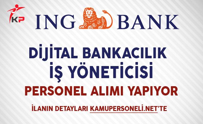 ING Bank İş Yöneticisi Personel Alımı Yapıyor