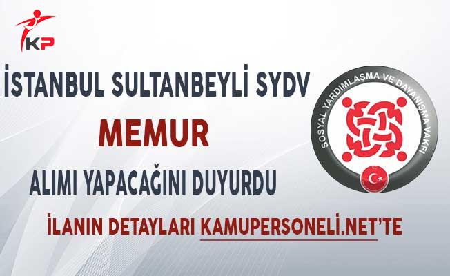 İstanbul Sultanbeyli SYDV Memur Alımı Yapacağını Duyurdu
