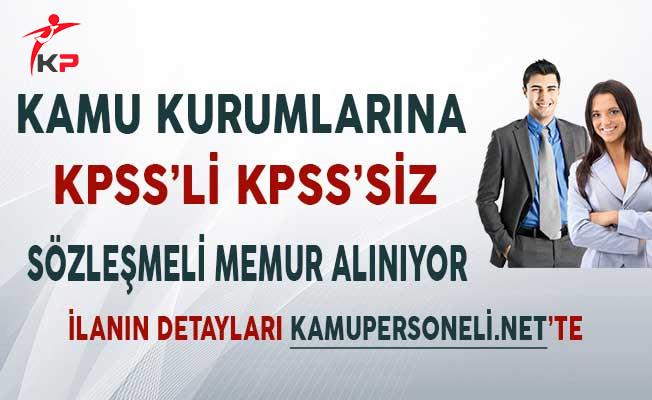 Kamu Kurumlarına KPSS'li KPSS'siz Sözleşmeli Memur Alımı Yapılıyor