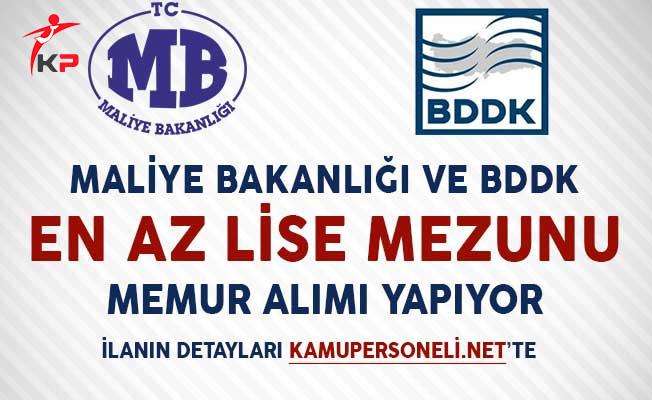 Maliye Bakanlığı ve BDDK En Az Lise Mezunu Memur Alımı Yapıyor!