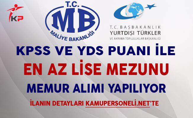 Maliye Bakanlığı ve YTB KPSS'li ve KPSS Şartsız Memur Alımı Yapıyor