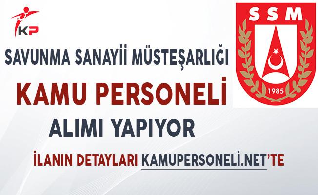 Savunma Sanayii Müsteşarlığı Kamu Personeli Alımı Yapıyor!