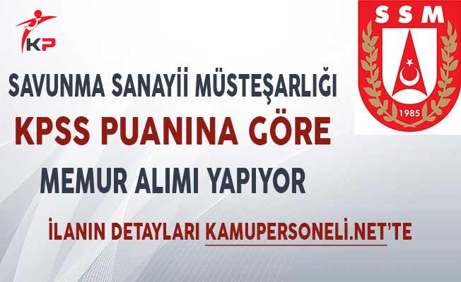 Savunma Sanayii Müsteşarlığı KPSS Puanına Göre Memur Alımı Yapıyor!