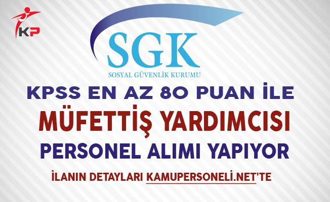 SGK 50 Müfettiş Yardımcısı Alım İlanı Yayımlandı
