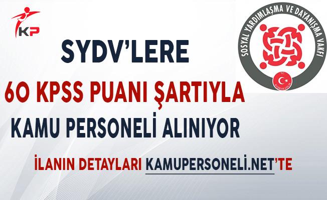 SYDV'LER 60 KPSS Puanı Şartıyla Memur Alımı Yapıyor!