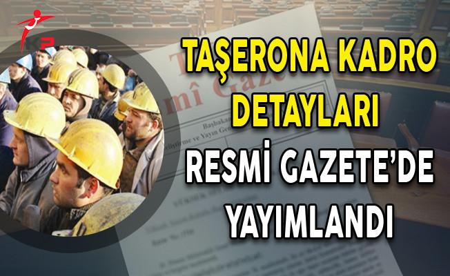 Taşeron İşçilerin Kadroya Geçişlerinde Esas Alınacak Tarih ve Sınav Detayları KHK'da Yayımlandı!