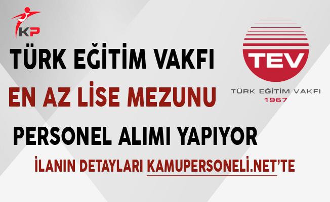 Türk Eğitim Vakfı Personel Alımı Yapıyor