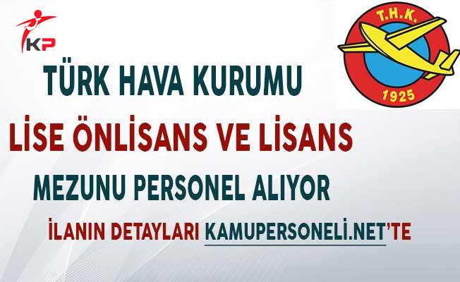 Türk Hava Kurumu (THK) Farklı Kadrolarda Personel Alıyor!