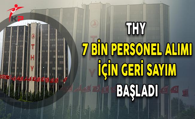 Türk Hava Yolları (THY) 7 Bin Personel Alımı İçin Geri Sayım Başladı