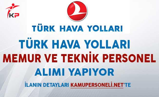 Türk Hava Yolları (THY) Memur ve Teknik Personel Alım İlanı!