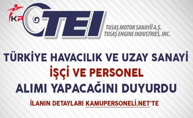 Türk Havacılık ve Uzay Sanayi (TUSAŞ) İşçi ve Personel Alıyor