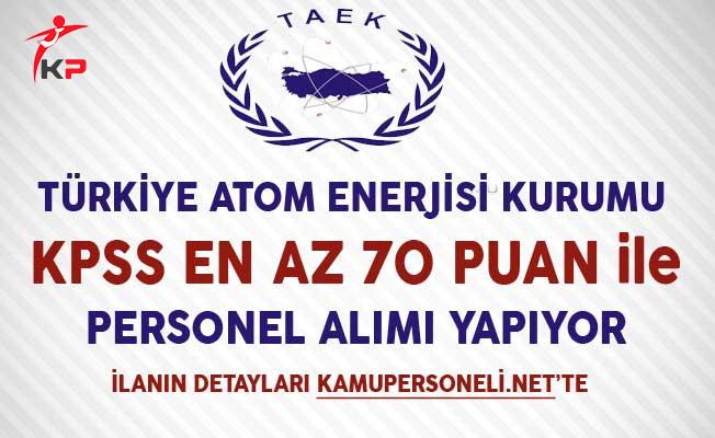 Türkiye Atom Enerjisi Kurumu Memur Personel Alım İlanı