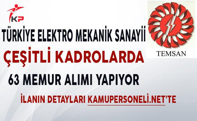 Türkiye Elektro Mekanik Sanayii Çeşitli Kadrolarda 63 Memur Alıyor!
