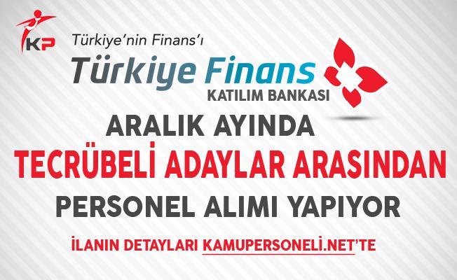 Türkiye Finans Katılım Bankası Aralık Ayında Personel Alımlarına Devam Ediyor
