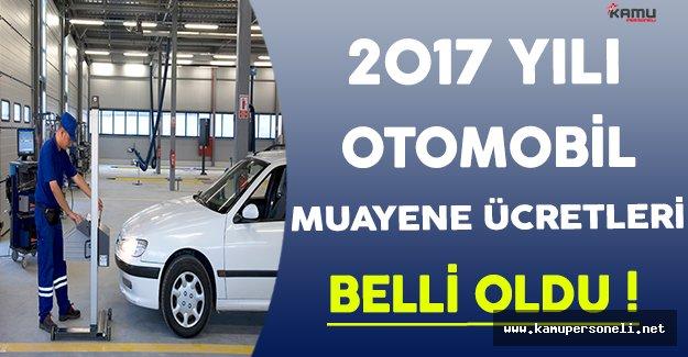 2017 Yılı Yeni Araç Muayene Ücretleri Belli Oldu