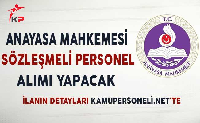 Anayasa Mahkemesi Sözleşmeli Personel Alımı Yapacak