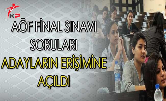 AÖF Final Sınavı Soruları Adayların Erişimine Açıldı