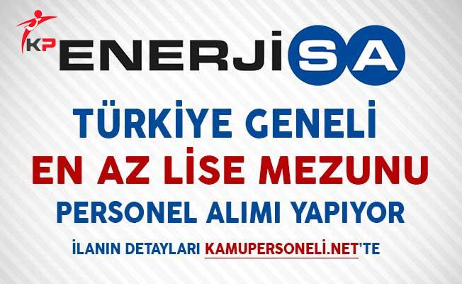 Enerjisa Türkiye Geneli En Az Lise Mezunu Personel Alımı Yapacağını Duyurdu