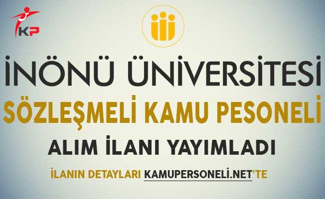 İnönü Üniversitesi Sözleşmeli Kamu Personeli Alım İlanı