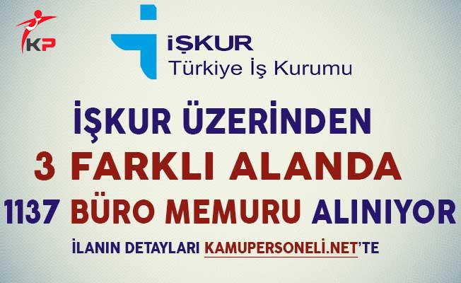 İşkur Üzerinden 3 Farklı Alanda 1137 Büro Memuru Alımı Yapılıyor