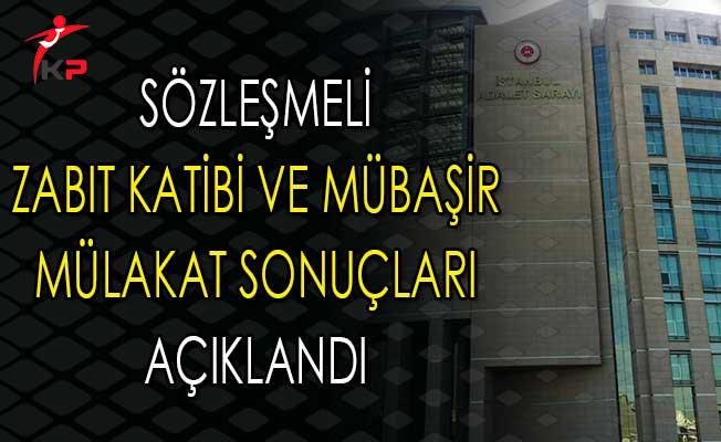 İstanbul Adliyesi Sözleşmeli Zabıt Katibi ve Mübaşir Alımı Mülakat Sonuçları Açıklandı