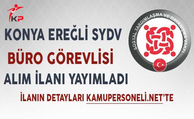 Konya Ereğli SYDV Büro Görevlisi Alımı Yapıyor