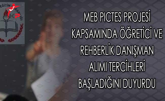 MEB PICTES Projesi Kapsamında Öğretici Ve Rehberlik Danışman Alımı Tercihleri Başladığını Duyurdu