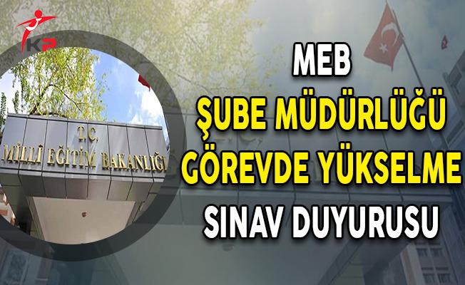 MEB Taşra Teşkilatı Şube Müdürlüğü GYS İlanı Yayımlandı !