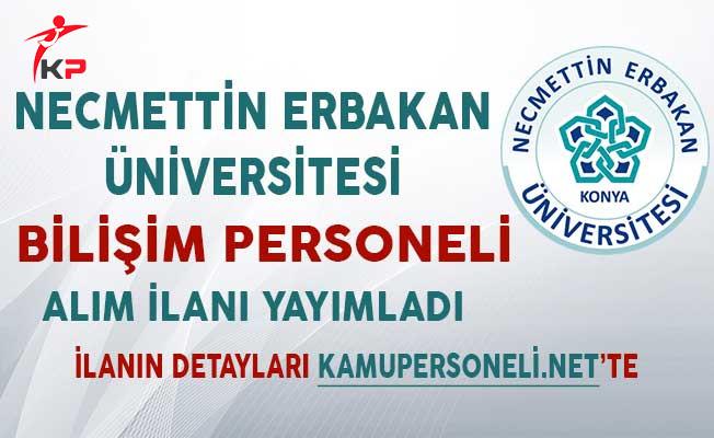 Necmettin Erbakan Üniversitesi Sözleşmeli Bilişim Personeli Alım İlanı