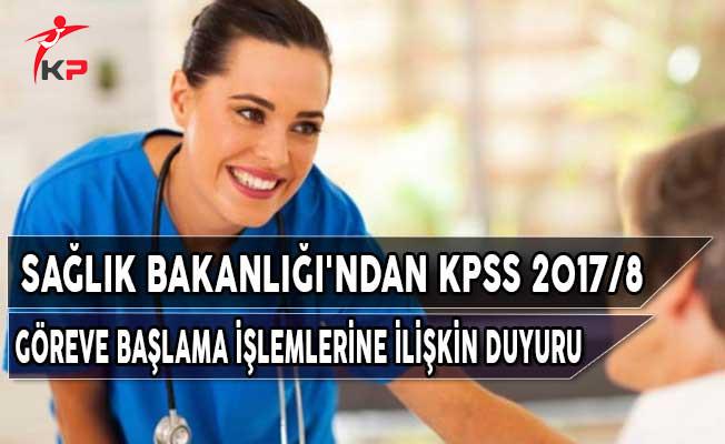 Sağlık Bakanlığı'ndan KPSS 2017/8 Göreve Başlama İşlemlerine İlişkin Duyuru