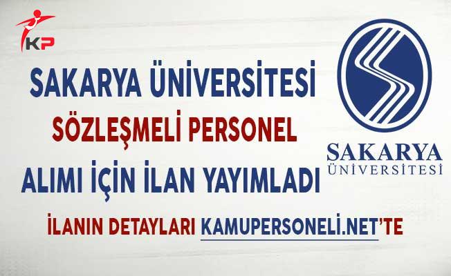 Sakarya Üniversitesi Sözleşmeli Personel Alımı İçin İlan Yayımladı