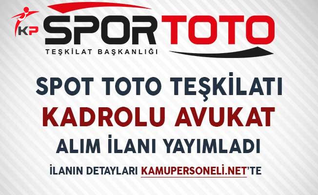 Spor Toto Teşkilatı Avukat Alım İlanı Yayımladı