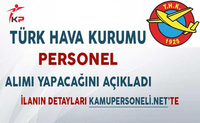 Türk Hava Kurumu Personel Alımı Yapacağını Açıkladı