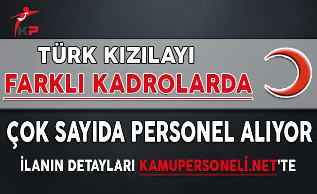 Türk Kızılayı Personel Alım İlanı 2018
