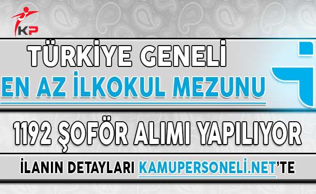 İŞKUR Aracılığı İle Türkiye Geneli En Az İlkokul Mezunu 1192 Şoför Alımı Yapılıyor