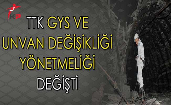 Türkiye Taşkömürü Kurumu GYS ve Unvan Değişikliği Yönetmeliğinde Değişiklik Yapıldı