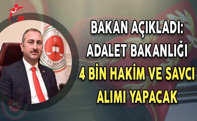 Adalet Bakanı Gül Açıkladı ! 4 Bin Hakim ve Savcı Alımı Yapılacak !