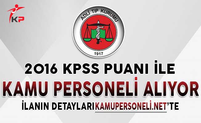 Adli Tıp Kurumu 2016 KPSS Puanıyla Personel Alımı İçin Başvurular Sona Eriyor