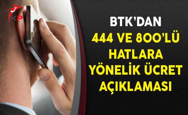 BTK'dan 444 ve 800'lü Hatlara Yönelik Ücret Açıklaması