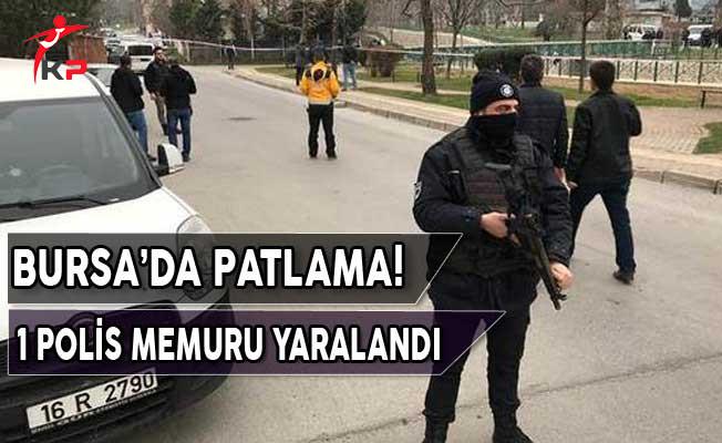 Bursa'da Patlama! 1 Polis Memuru Yaralandı