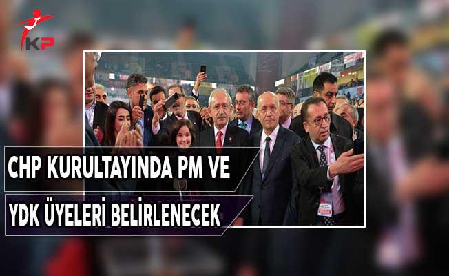 CHP Kurultayında Parti Meclisi ve YDK Üyeleri Belirlenecek