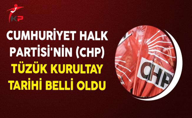 Cumhuriyet Halk Partisi'nin (CHP) Tüzük Kurultay Tarihi Belli Oldu