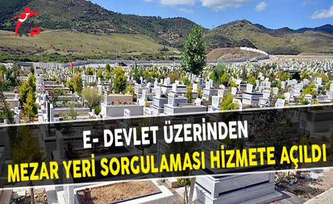 e- Devlet Üzerinden Mezar Yeri Sorgulaması Hizmete Açıldı