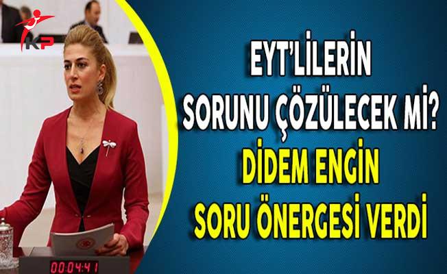 EYT'lilerin Sorunu Çözülecek Mi? CHP Milletvekili Didem Engin Soru Önergesi Verdi